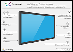 Promultis 43inch Electra Touch Screen